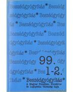 Beszédgyógyítás 99. 1-2