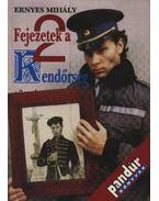 Fejezetek a rendőrség történetéből I-II. kötet (dedikált)