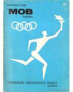 A MOB története I.