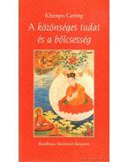 A közönséges tudat és a bölcsesség