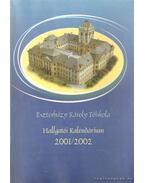 Eszterházy Károly Főiskola - Hallgatói Kalendárium 2001/2002