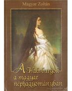 A Habsburgok a magyar néphagyományban