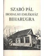 Szabó Pál irodalmi emlékház Biharugra