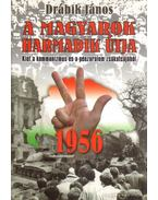 1956 - A magyarok harmadik útja