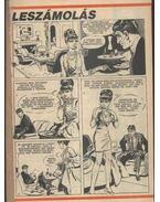 Leszámolás ( Füles1987. 7-28 szám 1-22 rész )