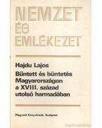 Bűntett és büntetés Magyarországon a XVIII. század utolsó harmadában