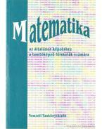 Matemetika az általános képzéshez a tanítóképző főiskolák számára