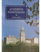 Az ezeréves Pannonhalma