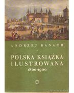 Polska Ksiazka Ilustrowana 1800-1900