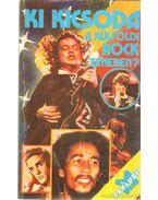 Ki kicsoda a külföldi rock zenében?
