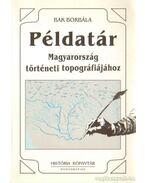 Példatár Magyarország történeti topográfiájához
