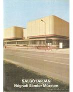 Salgótarján - Nógrádi Sándor Múzeum