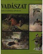 Vadászat régi képeslapokon - Tomai Éva, Zoltán János