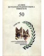 Az ORFK kutyavezető-képző iskola története 50