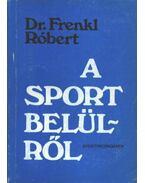 A sport belülről