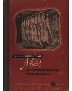 A hús és húskészítmények technológiája