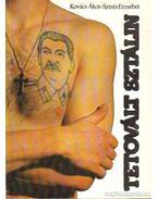 Tetovált Sztálin