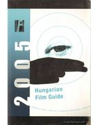 Hungarian Film Guide 2005