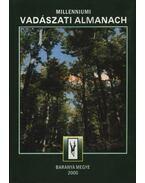 Millenniumi Vadászati Almanach 2000. - Baranya Megye