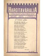 Hargitaváralja 1938. III. évf. 43-44. szám - Ádám Éva (szerk.)