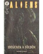 Aliens 1999/4. szám - Idegenek a földön