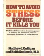 How to Avoid Stress Before It Kills You