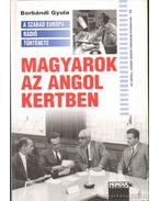 Magyarok az angol kertben