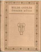 Wilde Oszkár összes művei I - X.