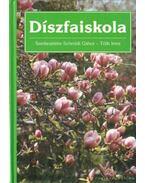 Díszfaiskola - Schmidt Gábor, Tóth Imre