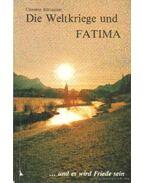 Die Weltkriege und Fatima