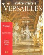 Votre visite á Versailles