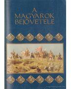 A magyarok bejövetele (1996)