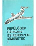 Repülőgép sárkány- és rendszerismeretek I.