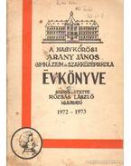 A Nagykőrösi Arany János Gimnázium és Szakközépiskola évkönyve 1972-1973
