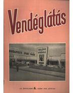 Vendéglátás III. évfolyam 6. szám 1959. június