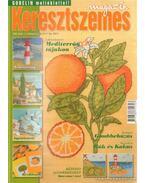 Keresztszemes magazin 2005. 6. szám