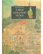 A kínai civilizáció világa