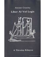 A Törvény Könyve - Liber Al Vel Legis