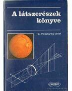A látszerészek könyve