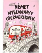 Német nyelvkönyv gyermekeknek 5.