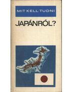 Mit kell tudni Japánról?