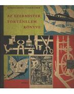 Az ezermester történelem könyve