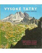 Vysoké Tatry - A Magas Tátra