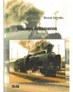 Vasutas dekameron - Borsi István