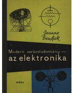 Modern varázstudomány - az elektronika