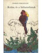 Robin és a láthatatlanok