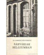 Sárváriak Belgiumban (dedikált)