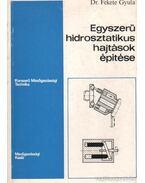 Egyszerű hidrosztatikus hajtások építése