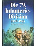 Die 79. Infanterie-Division 1939-1945