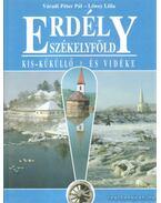 Erdély - Székelyföld Kis-Küküllő és vidéke